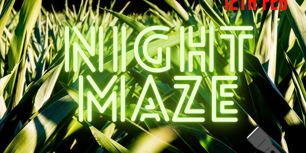 Night Maze 12th Feb