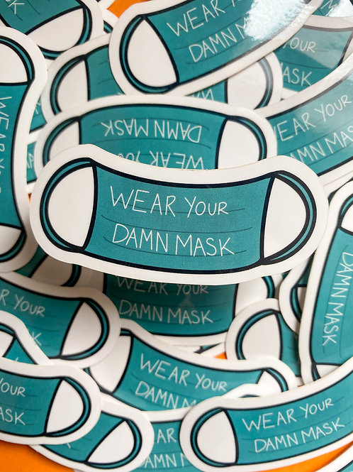 Wear Your Damn Mask Sticker