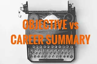 Resume: What's The Difference Between A Career Summary & Career Objective?