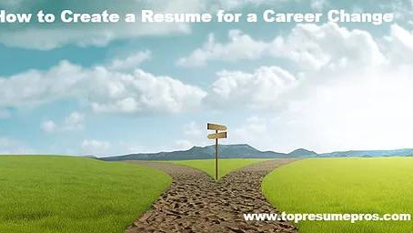 How to Create a Resume for a Career Change
