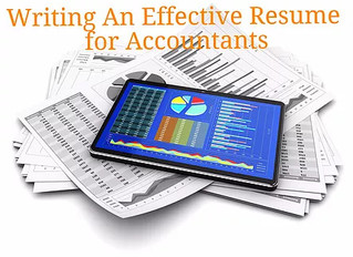 Resumes for Accountants: Writing An Effective Accounting Resume