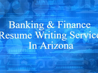 Banking | Finance Professional Resume Writing Services in Arizona