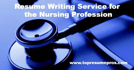 Resume Writing Service for the Nursing Professional
