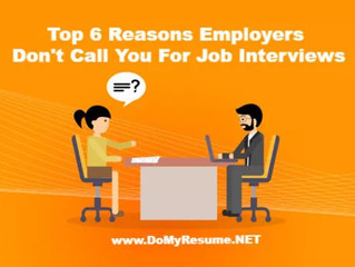 Top 6 Reasons Employers Don't Call You In For Job Interviews