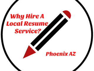Why Hire A Local Resume Writing Service in Arizona
