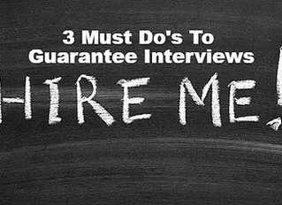 Resume Help: 3 Must Do's To Guarantee Job Interviews