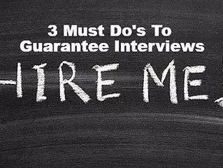 Resume Help: 3 Must Do's To Guarantee Job Interviews