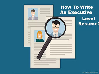 How To Write An Interview-Winning Executive Level Resume?