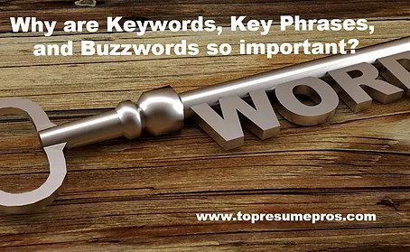Why are Keywords, Key Phrases, and Buzzwords so important?
