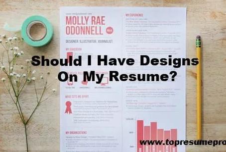 Should I Have Designs On My Resume?