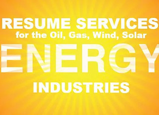 Professional Resume Services for Oil, Gas, Wind, Solar, Energy Industries