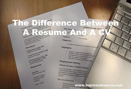 The Difference Between A Resume And A CV
