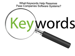 What Keywords Help Resumes Pass Companies Software Systems?