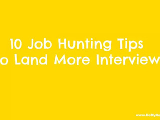 10 Job Hunting Tips To Land More Interviews