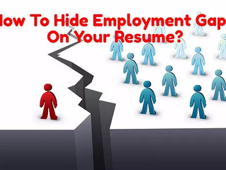 3 Brilliant Ways To Hide Employment Gaps On Your Resume