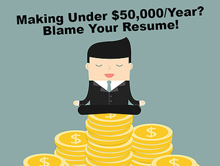 Making Under $50,000 A Year?  Blame Your Resume!