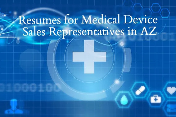 resume writing services for medical device sales