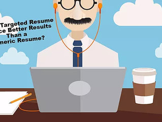 Does a Targeted Resume Yeild More Interviews Than a General Resume?