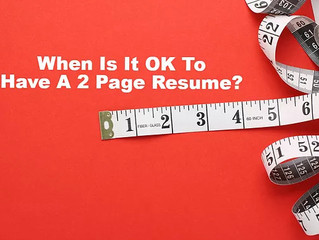 When Is It OK To Have A Two-Page Resume?