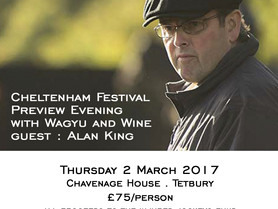 CHELTENHAM FESTIVAL PREVIEW EVENING - WITH WAGYU AND WINE