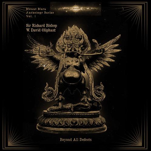 Sir Richard Bishop & W. David Oliphant - Beyond All Defects