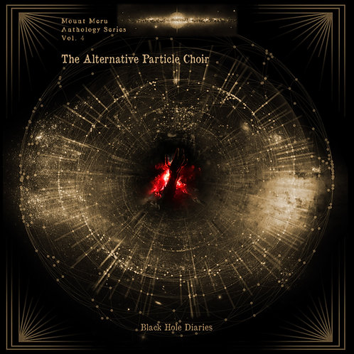 Alternative Particle Choir - Black Hole Diaries