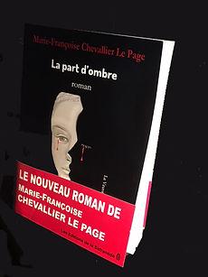 Editions de la Safranède :LA PART D'OMBRE, roman sans concessions.