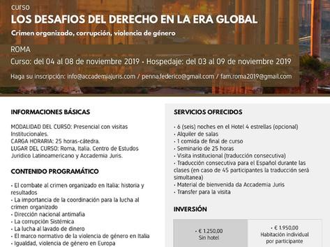 """Curso """"LOS DESAFIOS DEL DERECHO EN LA ERA GLOBAL. Crimen Organizado, Corrupción, Violencia de Género"""