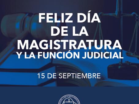 Feliz Día de la Magistratura y la Función Judicial.