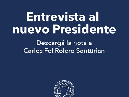 Entrevista al nuevo Presidente