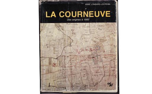 La Courneuve: Des origines à 1900