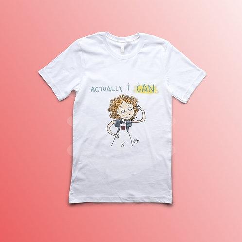 Actually, I Can! Shirt