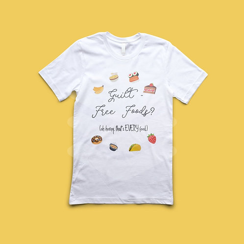 Guilt Free Foods? That's ALL Food Shirt.