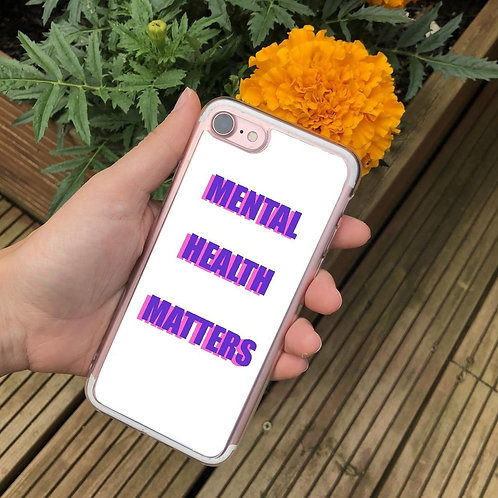 Mental Health Matters Phone Case