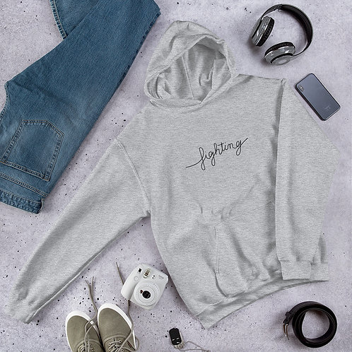 Fighting Quote Hoodie