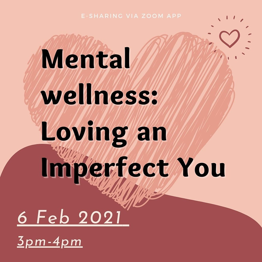SBMY Presents: Mental wellness - Loving an imperfect you