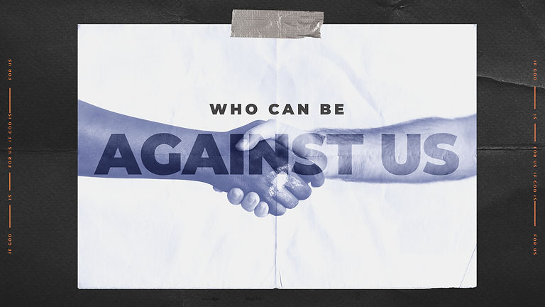 Who Can Be Against Us Title Slide.jpg