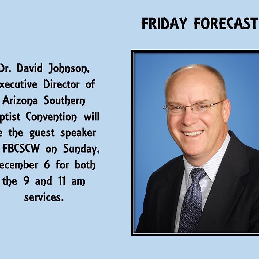 Guest Speaker Dr. David Johnson