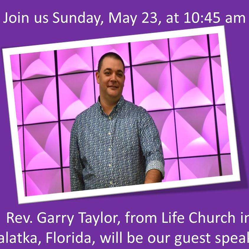 Guest Speaker: Rev. Garry Taylor