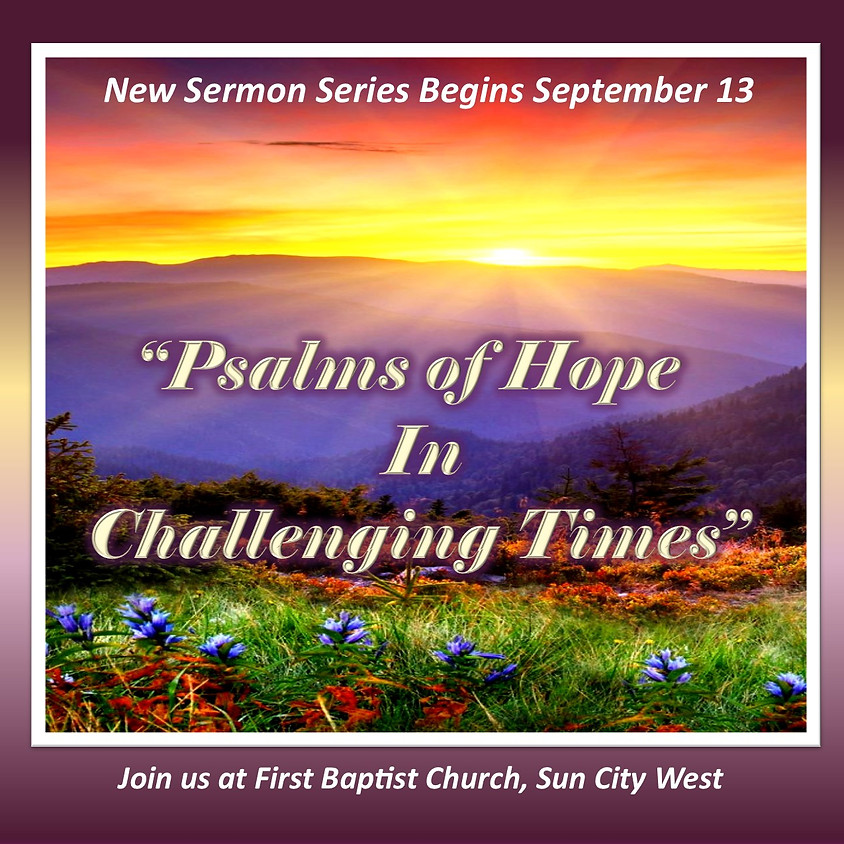 """""""Psalms of Hope in Challenging Times"""""""