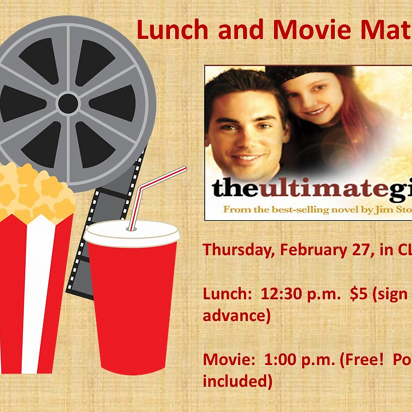 Lunch and Movie Matinee
