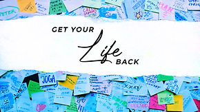 Get Your Life Back Title.jpg