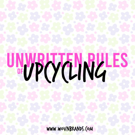 Unwritten Rules of Upcycling
