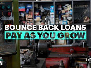 "How ""Pay As You Grow"" can provide flexibility with Bounce Back Loan repayments due to start soon"