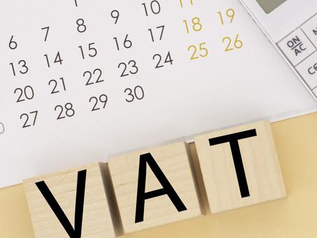 Deferred VAT deadlines on the horizon