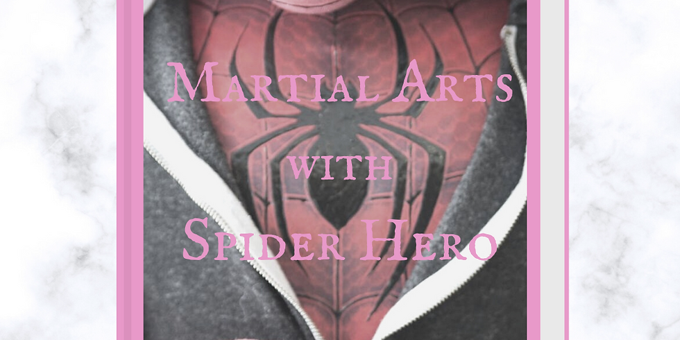 Martial Arts with The Spider Hero Virtual Event