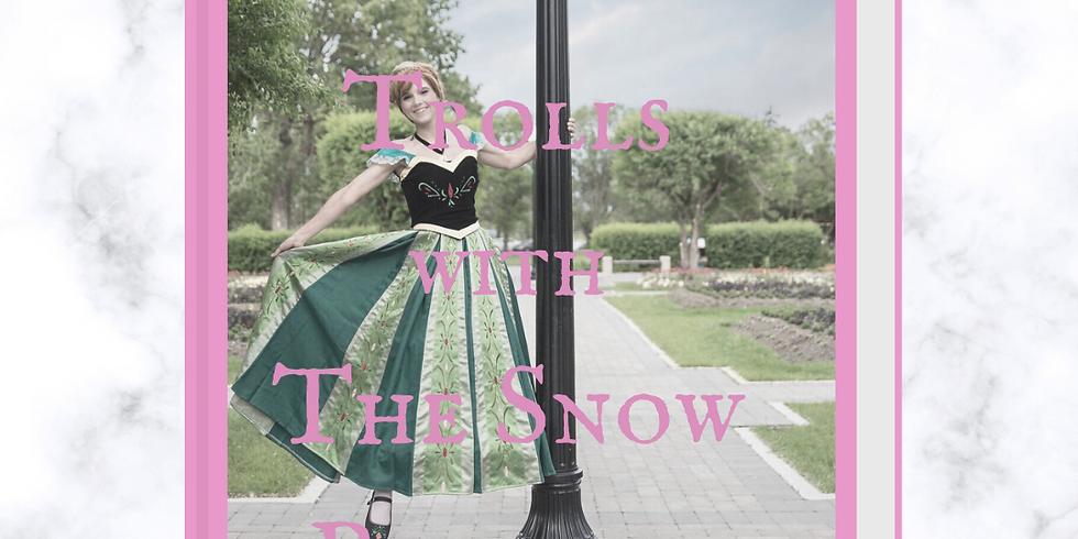 Rock Trolls with The Snow Princess Virtual Event