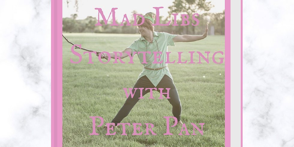 Mad Libs Storytelling with Peter Pan Virtual Event