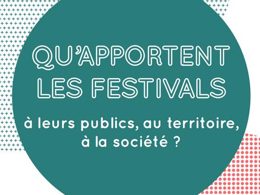 Qu'apportent les festivals à leurs publics, au territoire, à la société ?