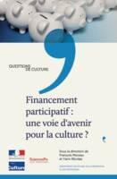 Financement participatif : une voie d'avenir pour la culture ?